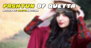 Pashtun of Quetta