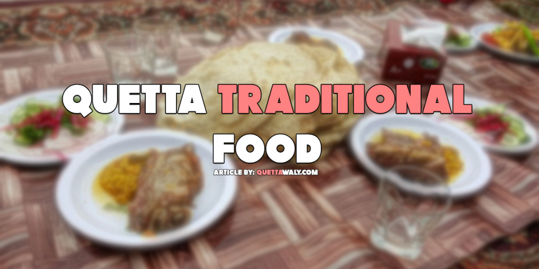 Quetta Traditional Food
