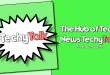 The Hub of Tech News Techy Talk