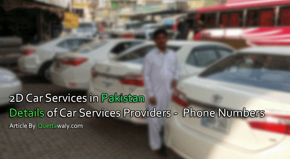 2D Car Services in Pakistan (Details of Car Services Providers) 'Phone Numbers'
