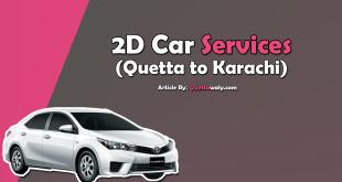 2D Car Services Quetta To Karachi