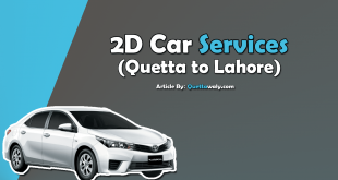 2D Car Services Quetta to Lahore