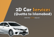 2D Car Services Quetta to Islamabad
