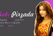 Rabi Pirzada - A Popular Singer and Film Actress Born in Quetta
