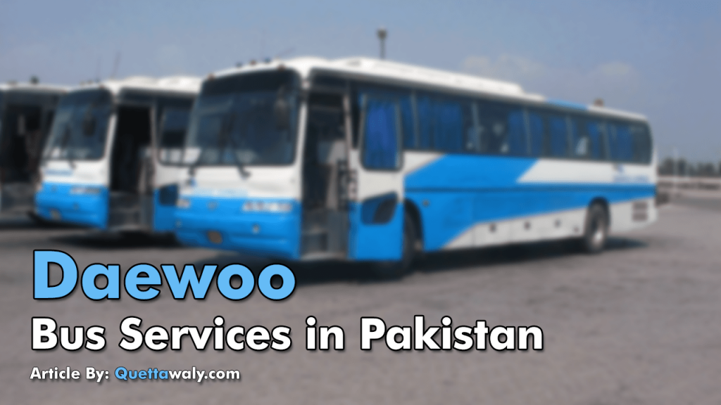 Daewoo Bus Services In Pakistan Quettawaly Com
