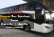Luxury Sleeper Bus Services from Karachi to Quetta 'Super International'