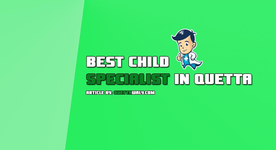 best child specialist in quetta-min