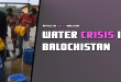 water crisis in quetta