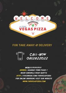 The Vegas Pizza Point in Quetta