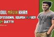 Abdul Malik Khan - Professional Squash Player From Quetta