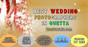 Best Wedding Photographers in Quetta