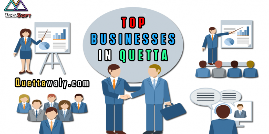 Famous and Most Profitable Businesses in Quetta