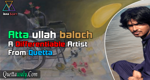 Attaullah Baloch A Differentiable Artist From Quetta
