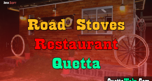 Road Stoves Restaurant Quetta, Balochistan (Complete Details and Review)