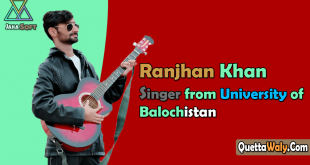 Ranjhan Khan Singer from University of Balochistan