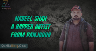 Nabeel Shah a Rapper Artist from Panjgoor