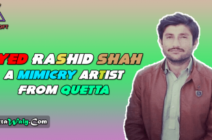 Syed Rashid Shah A Mimicry Artist from Quetta