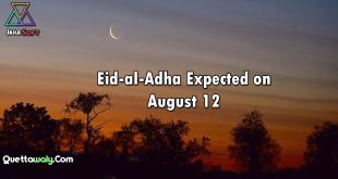 Eid-al-Adha Expected on August 12