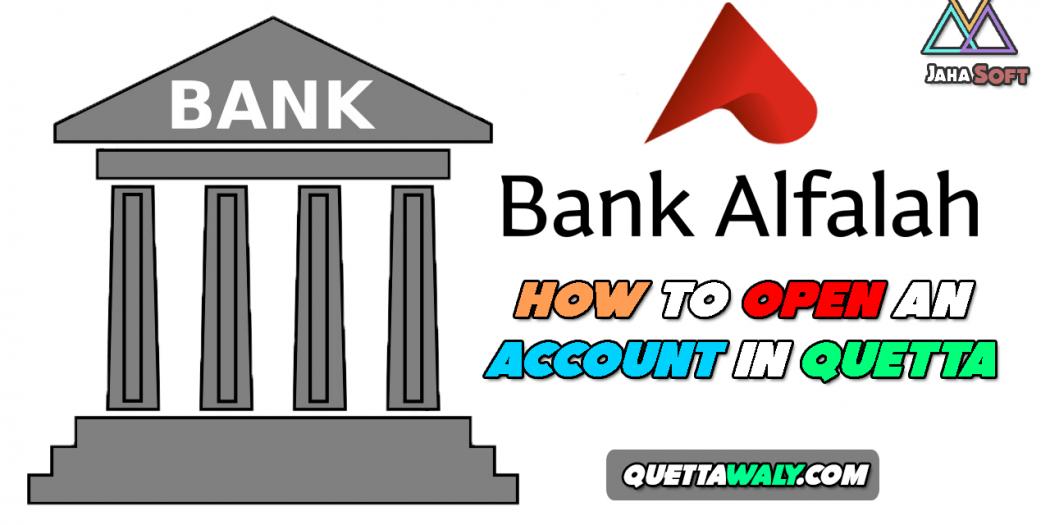 Bank Alfalah - How to Open An Account In Quetta