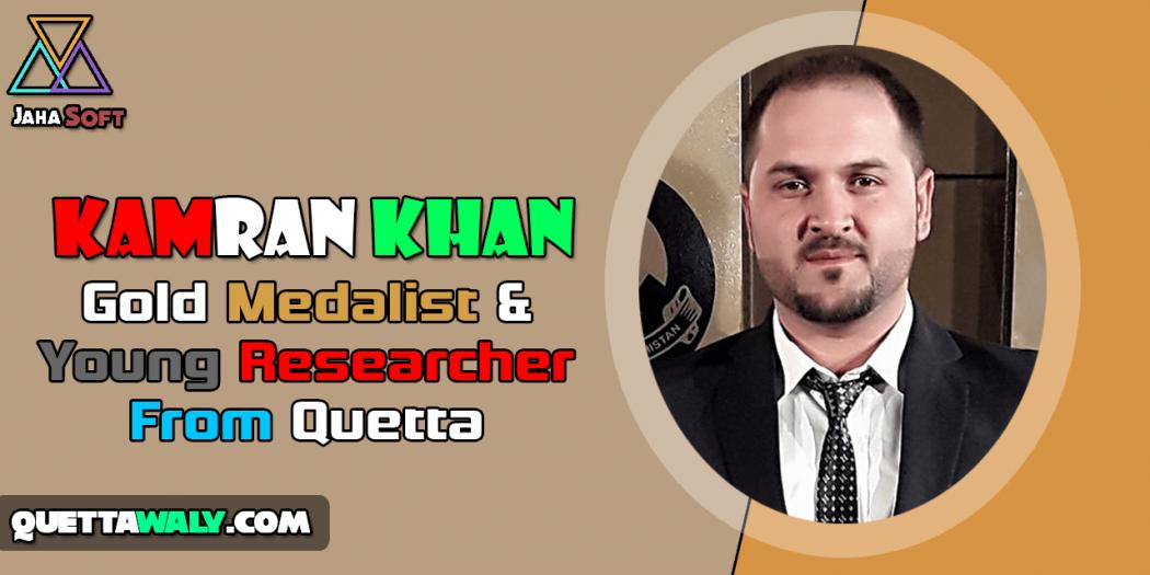 Kamran Khan - Gold Medalist & Young Researcher From Quetta