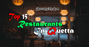 Top 15 Restaurants in Quetta, Balochistan