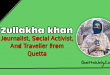 Zullakha Khan - Journalist, Social Activist, And Traveller From Quetta