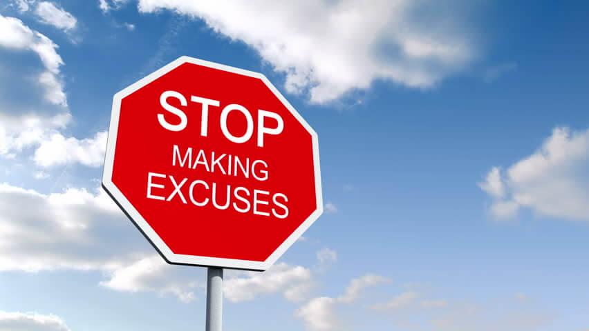 9 Phenomenal Methods to Stop Making Excuses